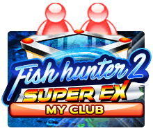 Fish Hunter 2 Super Ex My Club