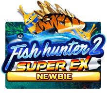 Fish Hunter 2 Super Ex Newbie