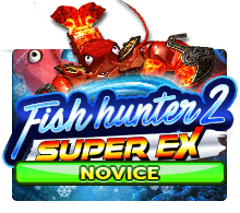 Fish Hunter 2 Super Ex Novice