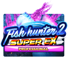 Fish Hunter 2 Super Ex Professional