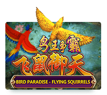Fish Hunter Bird Paradise – Flying Squirrels